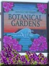 Click for more information on  Walks in the Botanical Gardens.