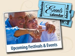 <br>MENDOCINO CALENDAR OF EVENTS