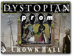 Click for more information on APR 8 | Dystopian Prom.