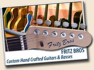 Fritz Bros. ~ Custom Guitars