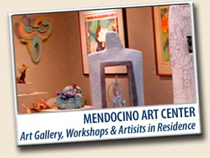 Mendocino Art Center & Gallery