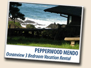 Pepperwood Mendocino Vacation Rental