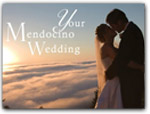 Click for more information on Your Mendocino Wedding.