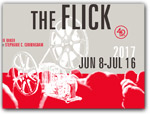 Click for more information on JUN 8 - JUL 16 | The Flick.